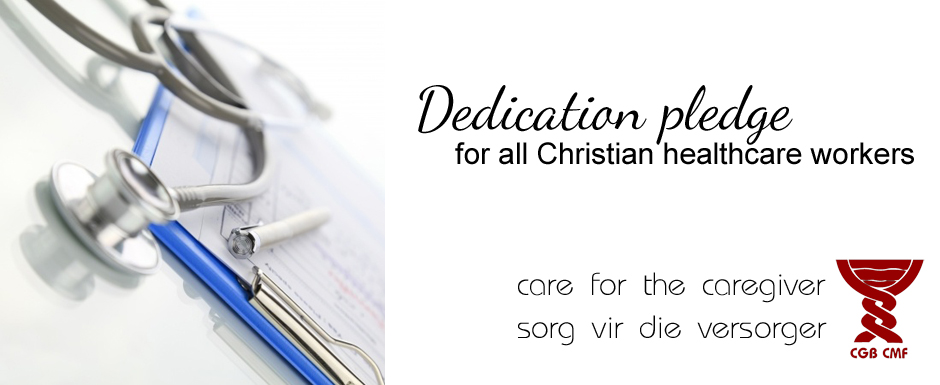 Dedication pledge for all Christian healthcare workers
